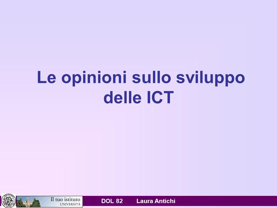 DOL 82 Laura Antichi Le opinioni sullo sviluppo delle ICT