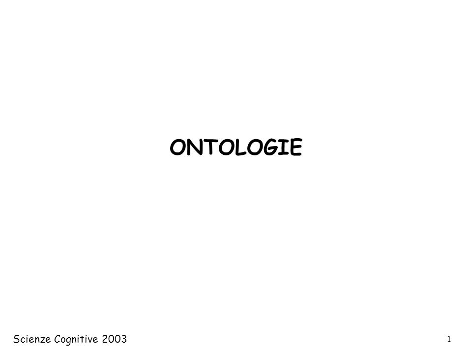 Scienze Cognitive 2003 22 Cosa sono le ontologie Quali ontologie esistono –WordNet –Cyc –SUMO –DOLCE Come costruire unontologia –Loom –OWL