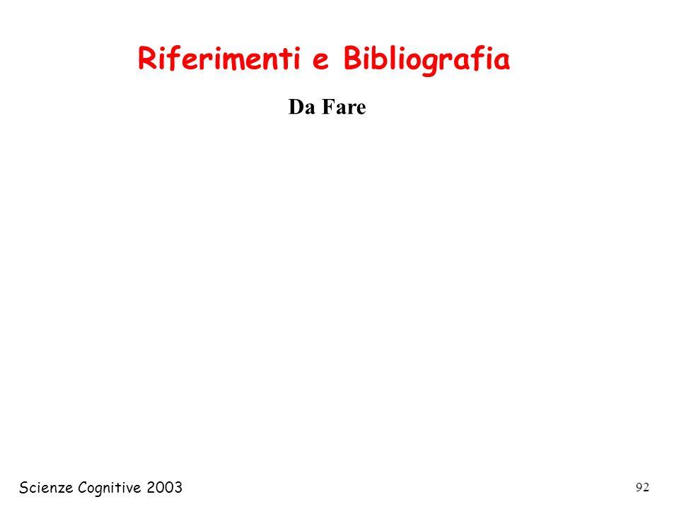 Scienze Cognitive 2003 92 Riferimenti e Bibliografia Da Fare