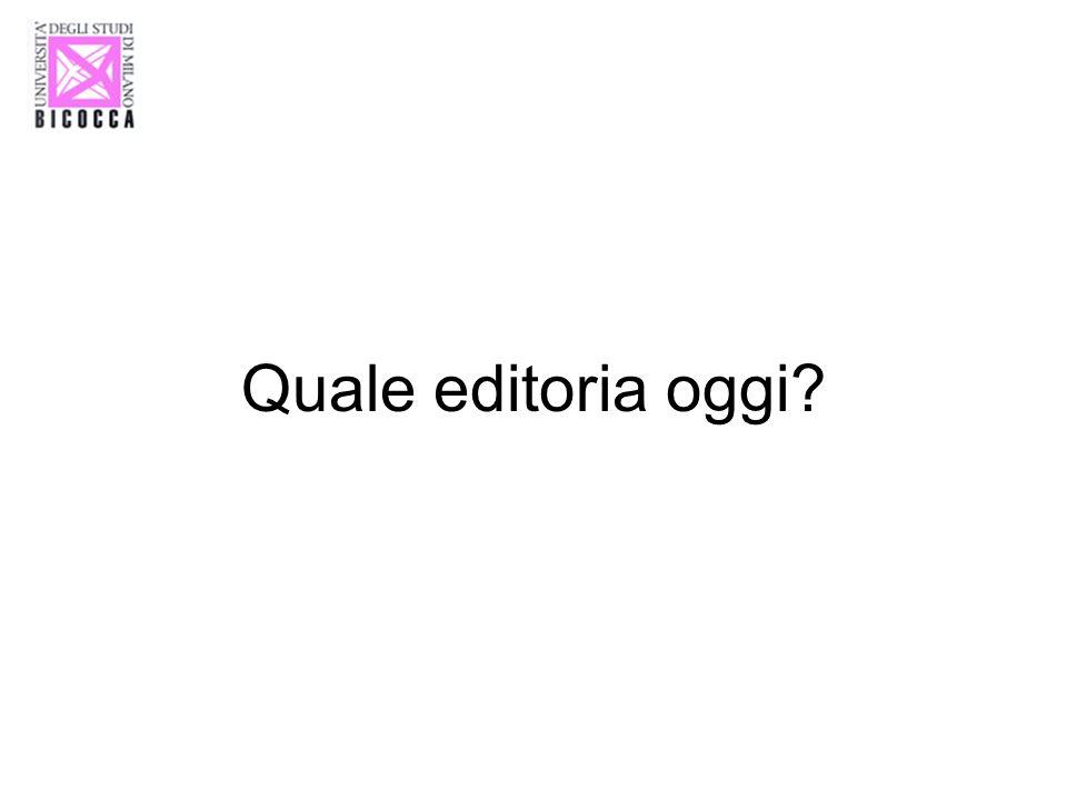 Quale editoria oggi?