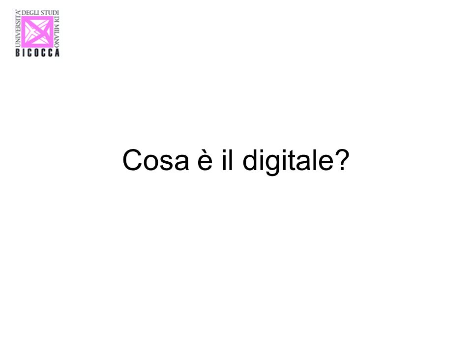 Cosa è il digitale?