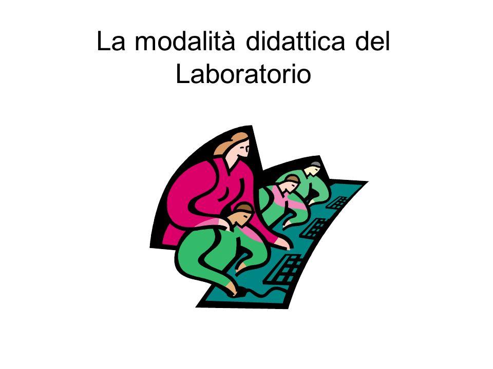 La modalità didattica del Laboratorio