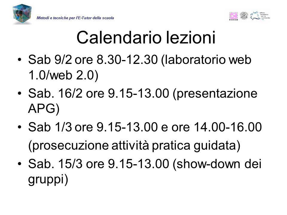 Calendario lezioni Sab 9/2ore 8.30-12.30(laboratorio web 1.0/web 2.0) Sab.