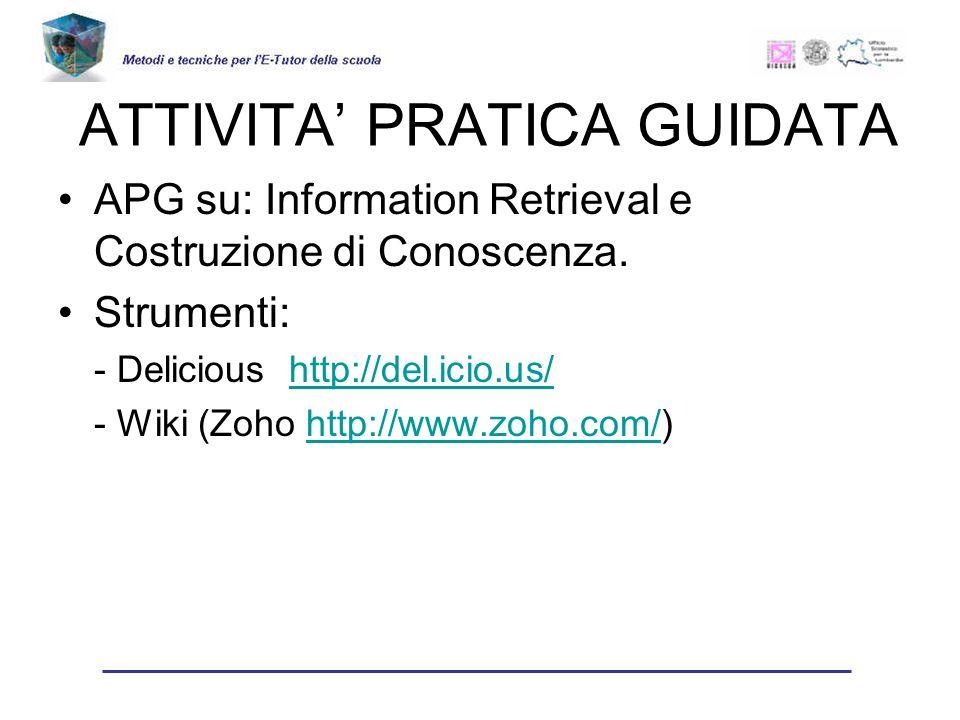 ATTIVITA PRATICA GUIDATA APG su: Information Retrieval e Costruzione di Conoscenza.