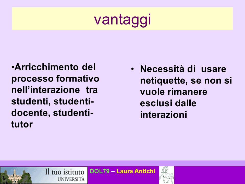 DOL79 – Laura Antichi E possibile che uno studente e-learning acquisisca le medesime conoscenze/abilità/competenze di uno studente che segue corsi tradizionali.