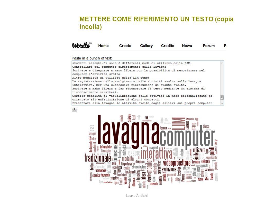 METTERE COME RIFERIMENTO UN TESTO (copia incolla) Laura Antichi