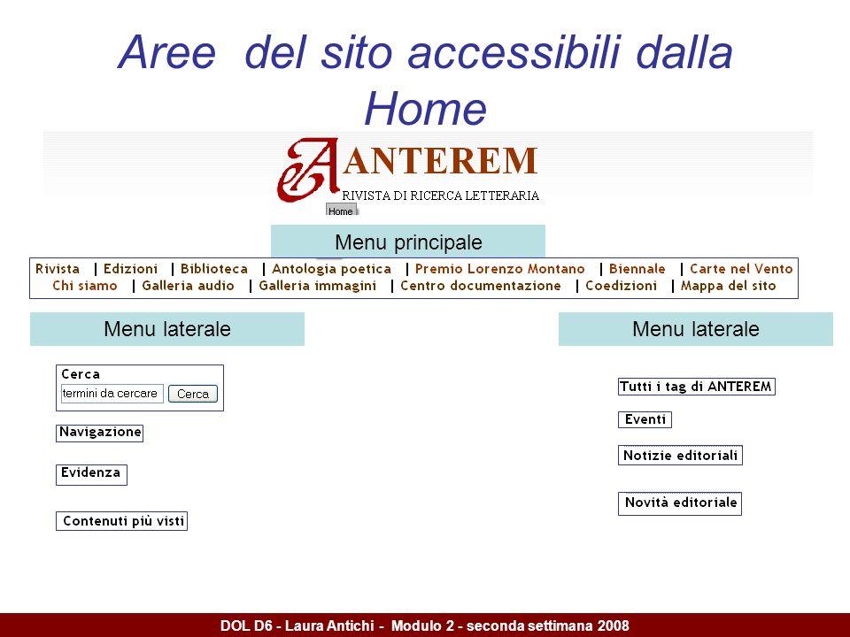 DOL D6 - Laura Antichi - Modulo 2 - seconda settimana 2008 Aree del sito accessibili dalla Home Menu principale Menu laterale