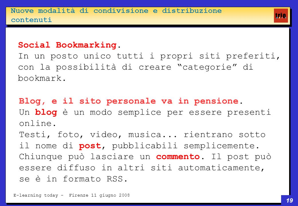 19 E-learning today - Firenze 11 giugno 2008 Social Bookmarking.