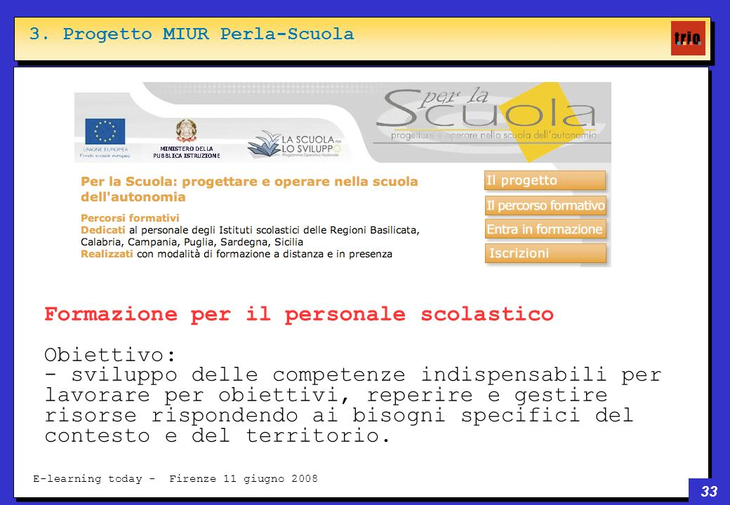33 E-learning today - Firenze 11 giugno 2008 3.