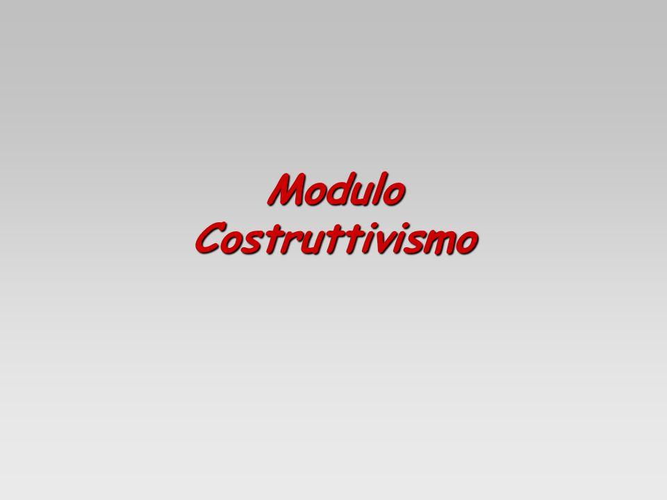 Modulo Costruttivismo