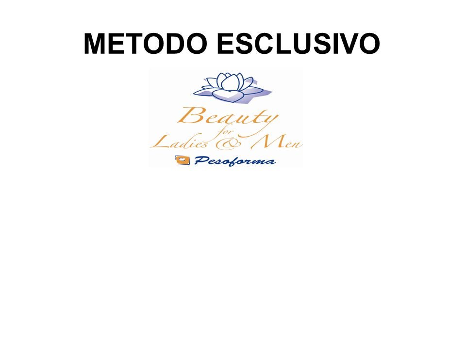 METODO ESCLUSIVO
