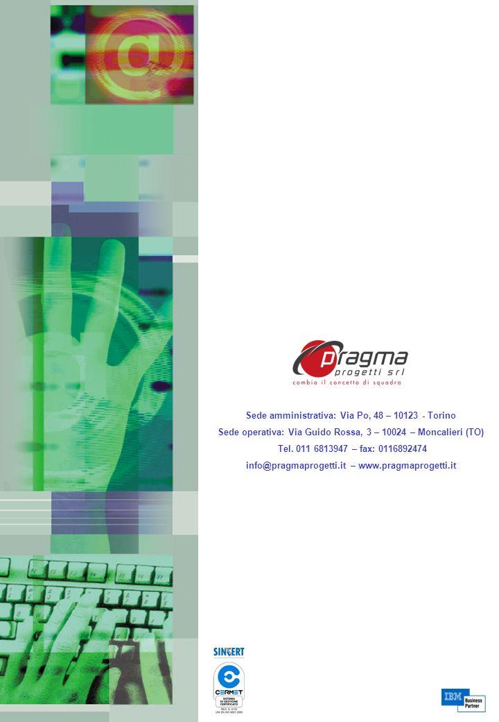 Sede amministrativa: Via Po, 48 – 10123 - Torino Sede operativa: Via Guido Rossa, 3 – 10024 – Moncalieri (TO) Tel. 011 6813947 – fax: 0116892474 info@