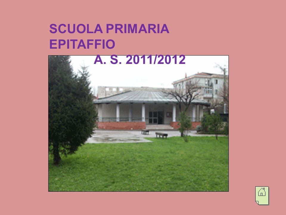 SCUOLA PRIMARIA EPITAFFIO A. S. 2011/2012