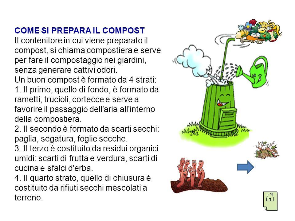 QUANDO IL COMPOST È PRONTO In genere occorrono da 8 a 10 mesi per ottenere un compost maturo; questo possiamo riconoscerlo da 2 caratteristiche ben precise: 1.
