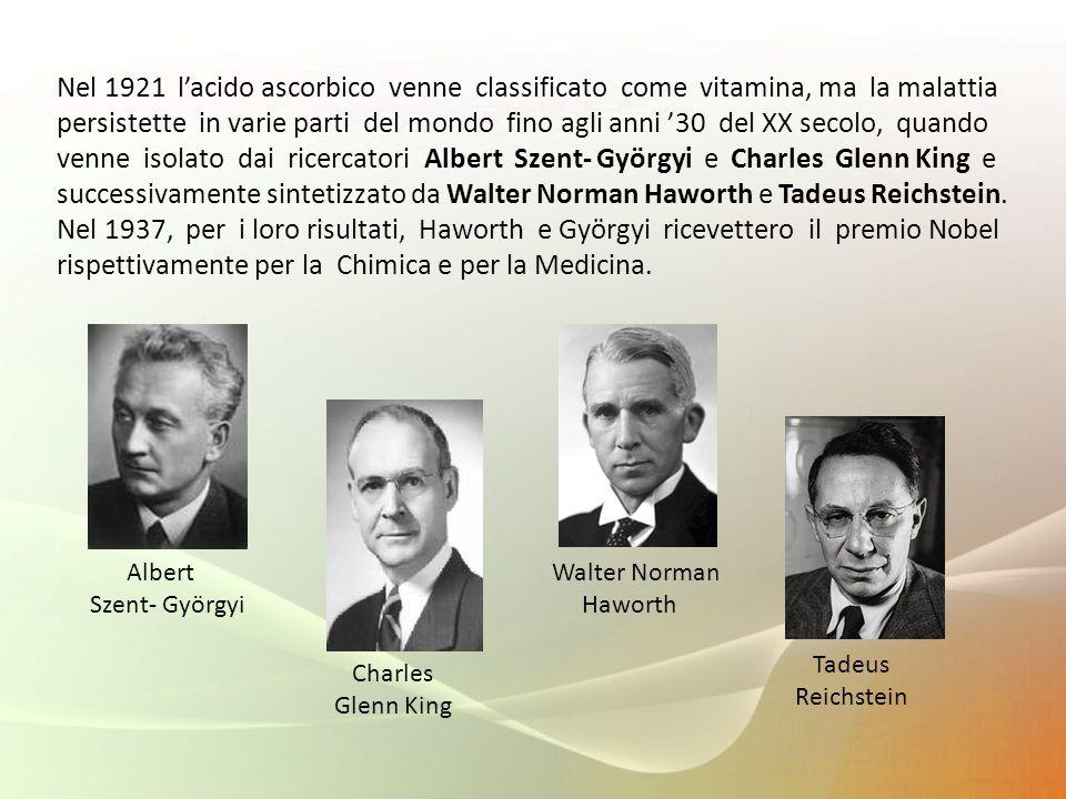 Nel 1921 lacido ascorbico venne classificato come vitamina, ma la malattia persistette in varie parti del mondo fino agli anni 30 del XX secolo, quand