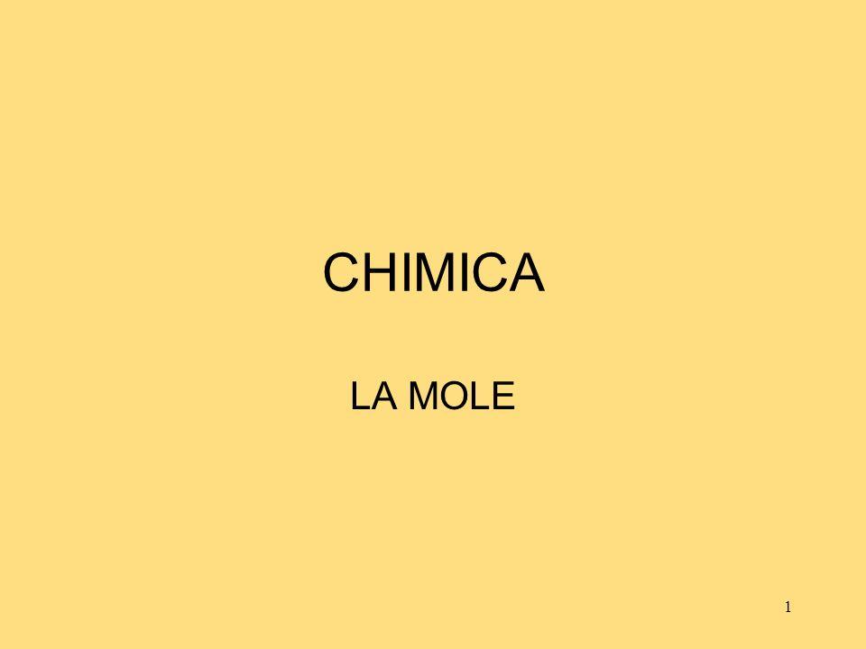 22 MOLE La mole può essere definita per molte altre entità (molecole, elettroni, ioni, ecc), non solo per gli atomi.