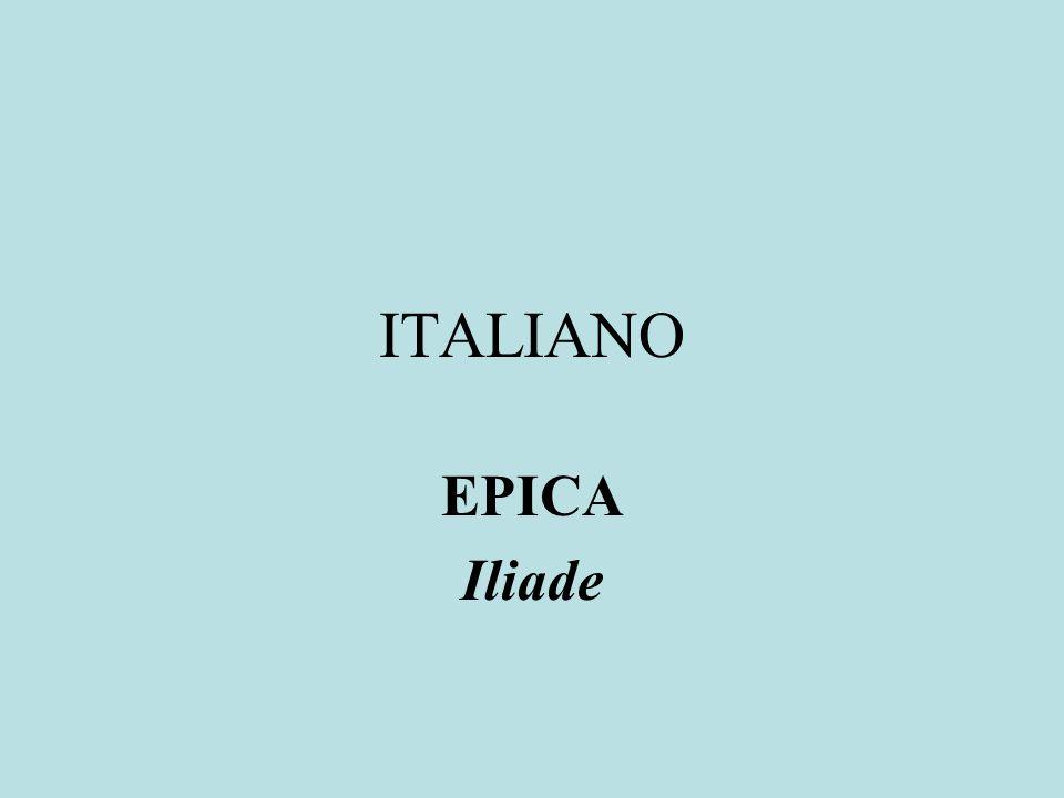 ITALIANO EPICA Iliade