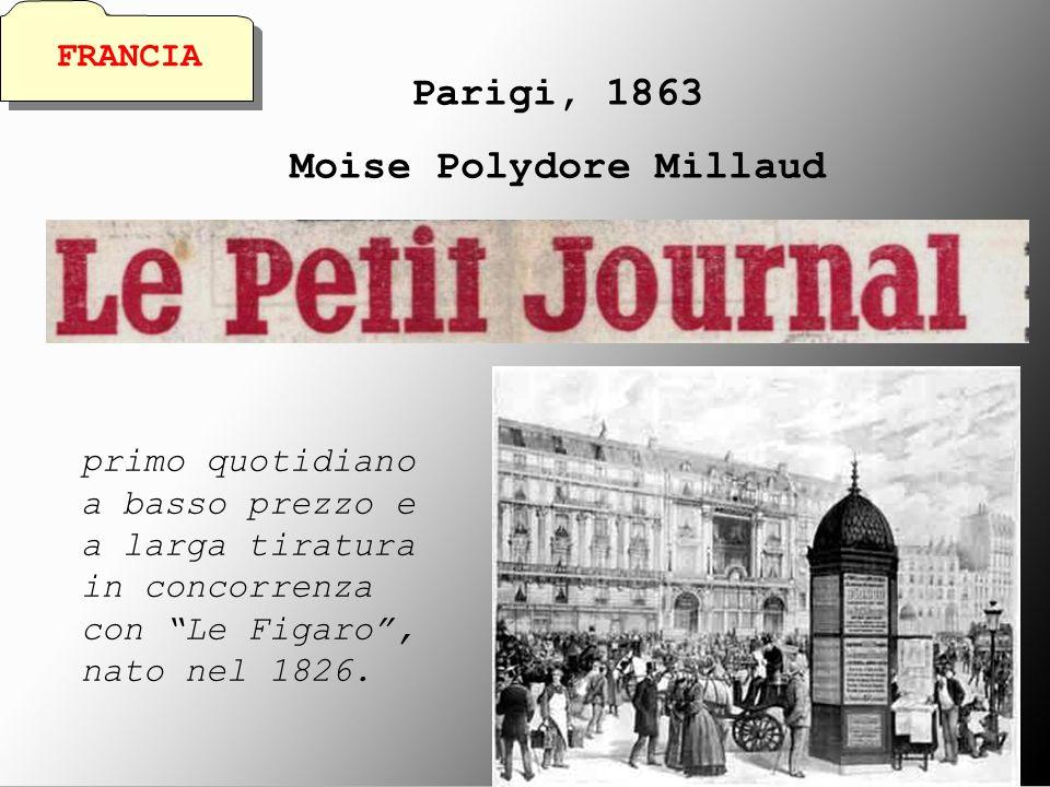 Parigi, 1863 Moise Polydore Millaud primo quotidiano a basso prezzo e a larga tiratura in concorrenza con Le Figaro, nato nel 1826. FRANCIA