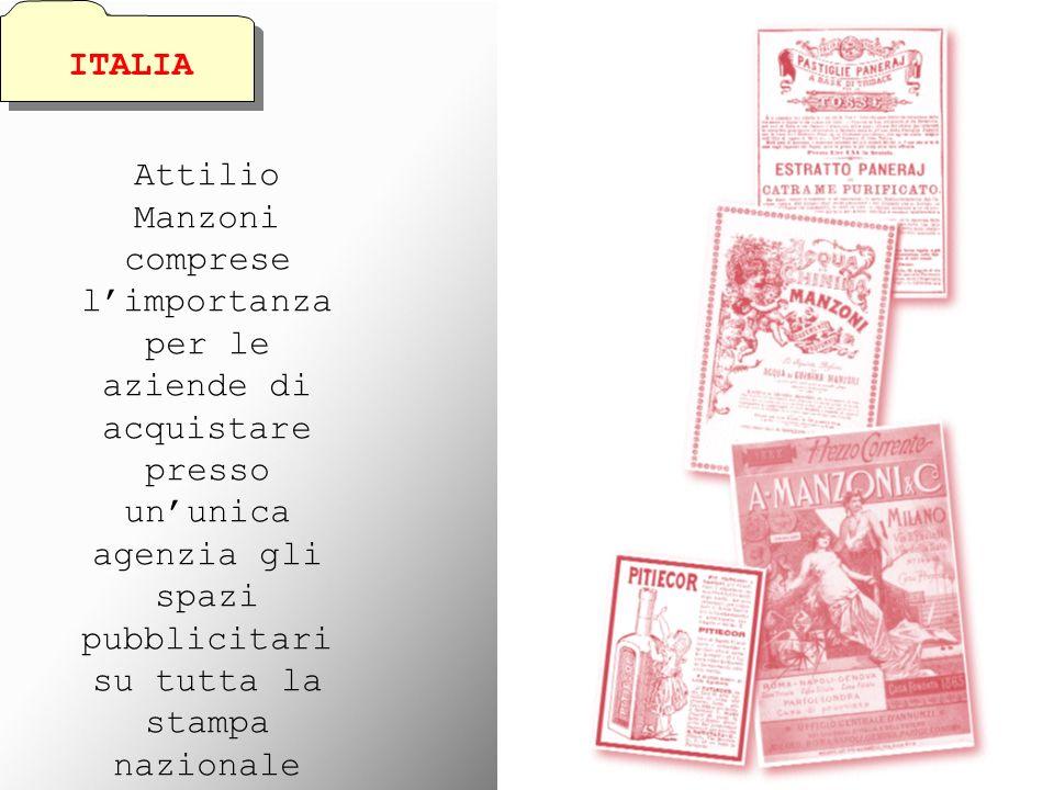Attilio Manzoni comprese limportanza per le aziende di acquistare presso ununica agenzia gli spazi pubblicitari su tutta la stampa nazionale ITALIA