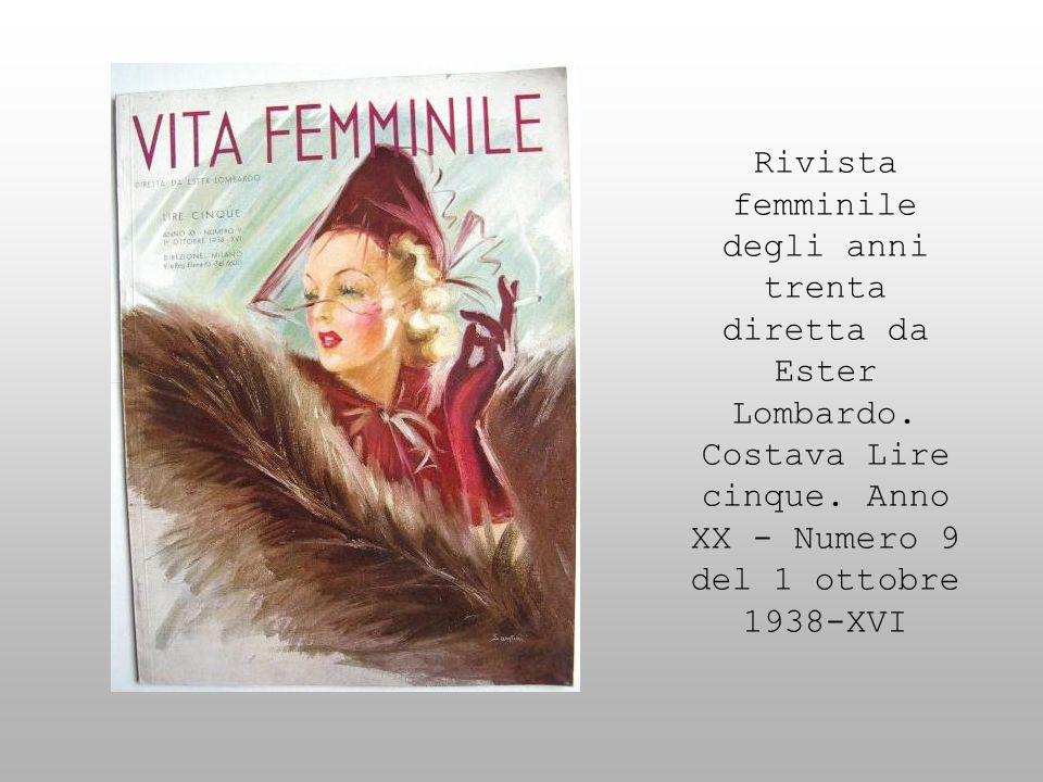 Rivista femminile degli anni trenta diretta da Ester Lombardo. Costava Lire cinque. Anno XX - Numero 9 del 1 ottobre 1938-XVI