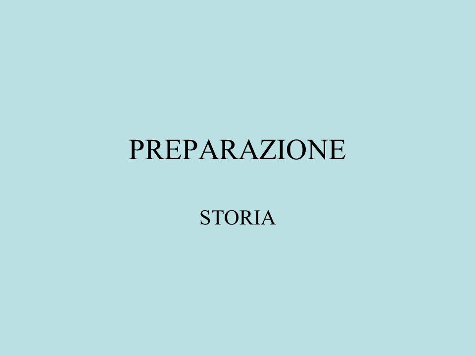 PREPARAZIONE STORIA