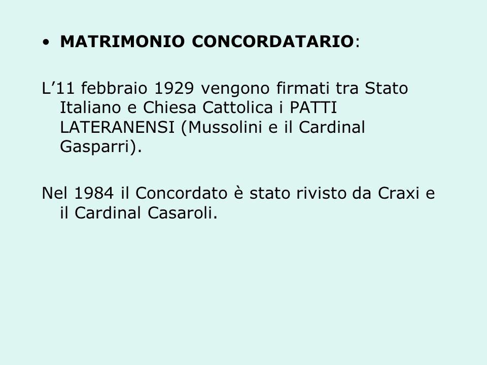 L11 FEBBRAIO DEL 1929 SONO STATI STIPULATI I PATTI LATERANENSI: regolano i rapporti tra Stato italiano e Santa Sede.