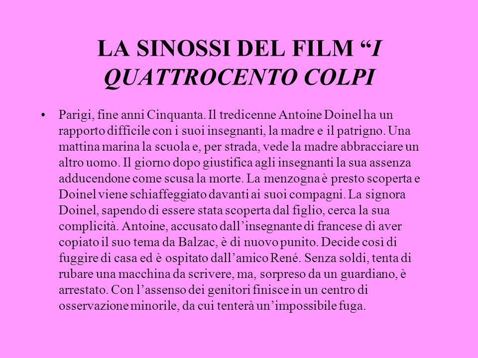 LA SINOSSI DEL FILM I QUATTROCENTO COLPI Parigi, fine anni Cinquanta. Il tredicenne Antoine Doinel ha un rapporto difficile con i suoi insegnanti, la