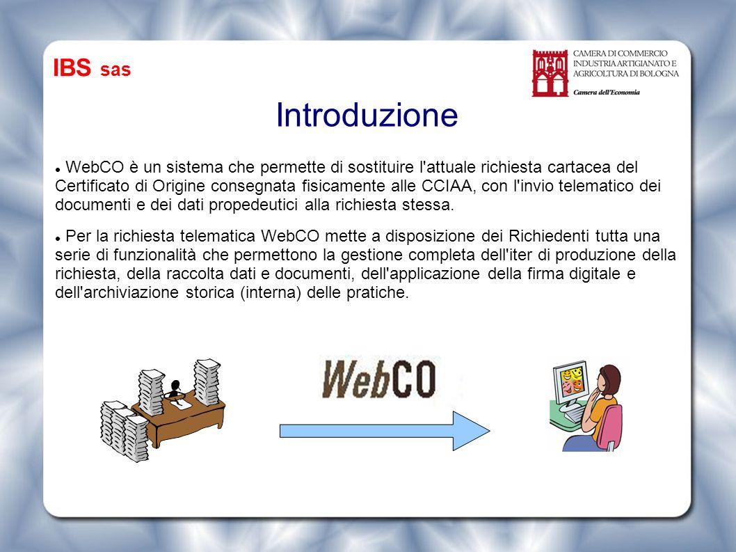 Introduzione WebCO è un sistema che permette di sostituire l attuale richiesta cartacea del Certificato di Origine consegnata fisicamente alle CCIAA, con l invio telematico dei documenti e dei dati propedeutici alla richiesta stessa.