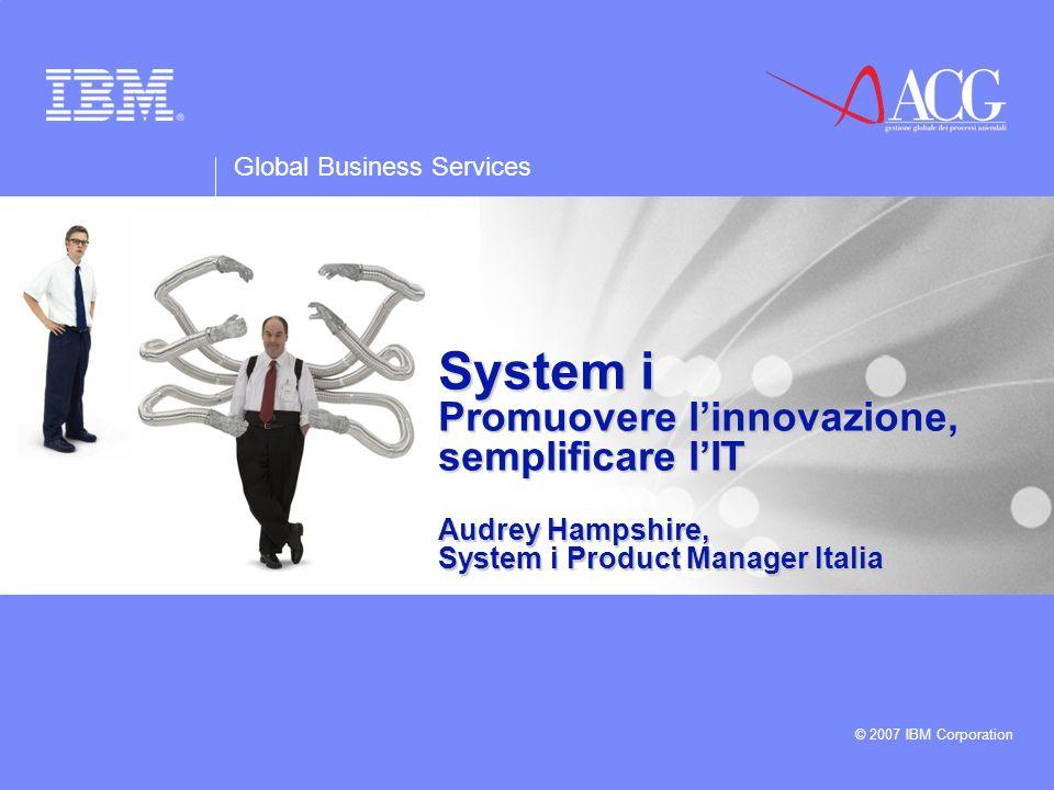 Global Business Services © 2007 IBM Corporation 2 ROADSHOW ACG.