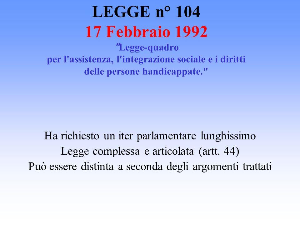 LEGGE n° 104 17 Febbraio 1992
