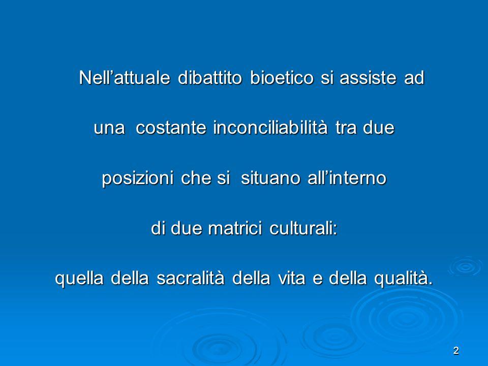 3 La questione non è di esclusivo La questione non è di esclusivo appannaggio della nostra situazione culturale italiana, che risente di forti pressioni etiche tradizionali, o legate ad un adattamento sociale acritico di modelli anglosassoni.
