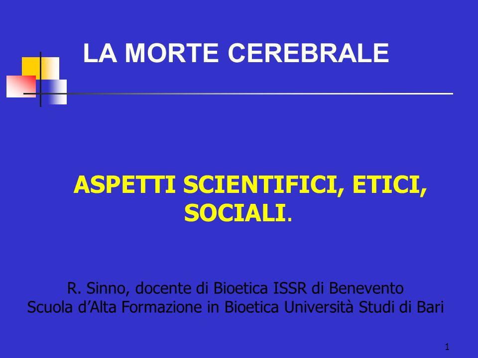 ASPETTI SCIENTIFICI, ETICI, SOCIALI.R.