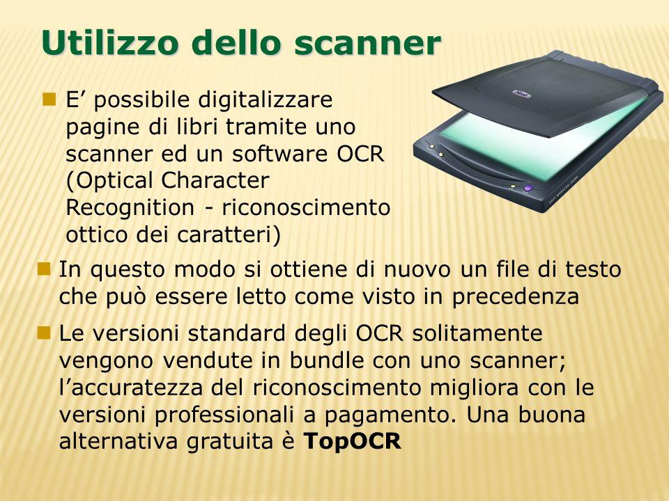 Utilizzo dello scanner In questo modo si ottiene di nuovo un file di testo che può essere letto come visto in precedenza Le versioni standard degli OC