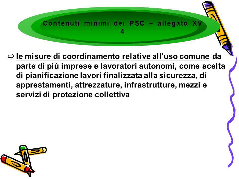 le misure di coordinamento relative all'uso comune da parte di più imprese e lavoratori autonomi, come scelta di pianificazione lavori finalizzata all