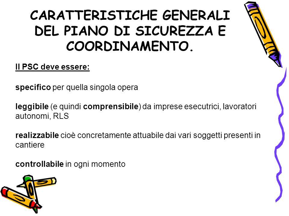 CARATTERISTICHE GENERALI DEL PIANO DI SICUREZZA E COORDINAMENTO.
