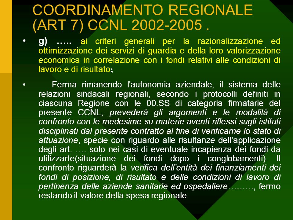 COORDINAMENTO REGIONALE (ART 7) CCNL 2002-2005. g) …..