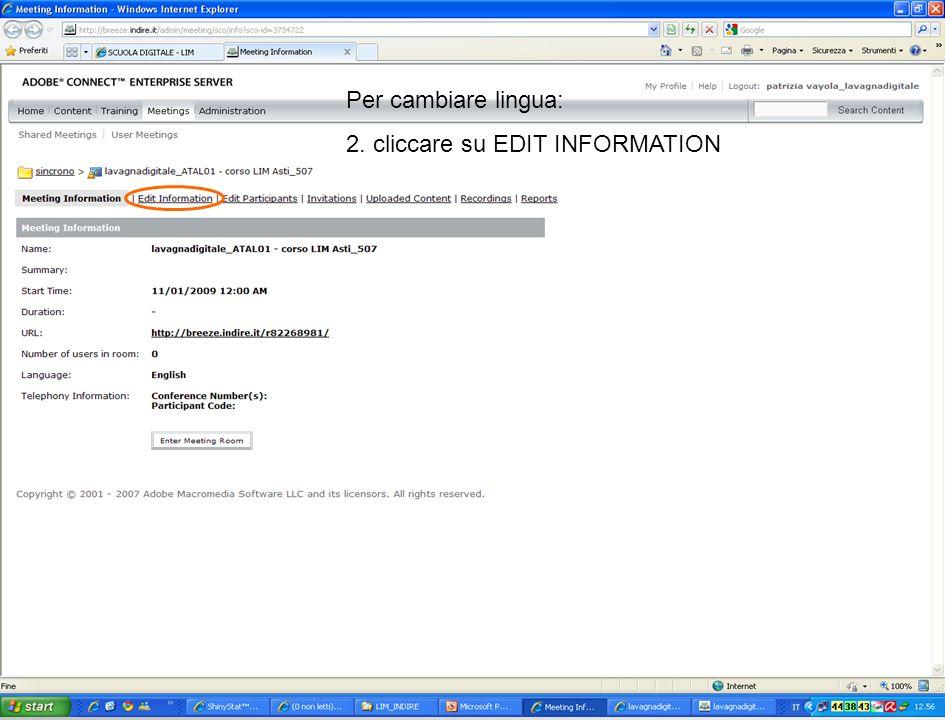 Per cambiare lingua: 2. cliccare su EDIT INFORMATION