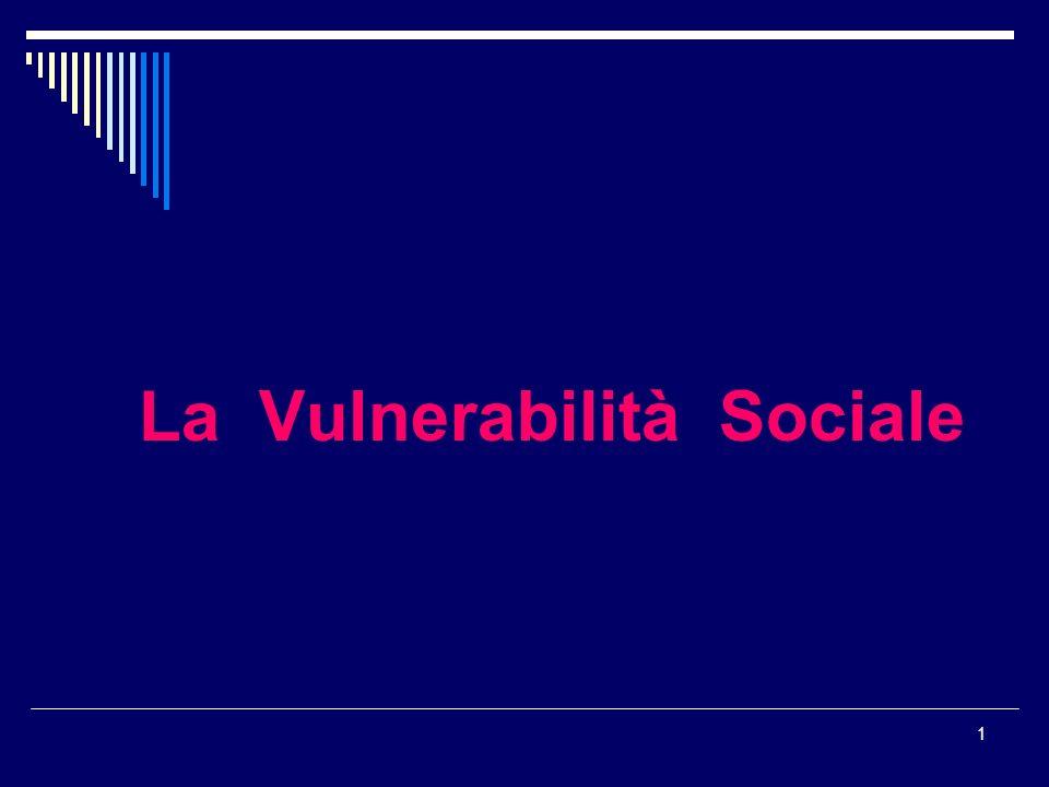 1 La Vulnerabilità Sociale