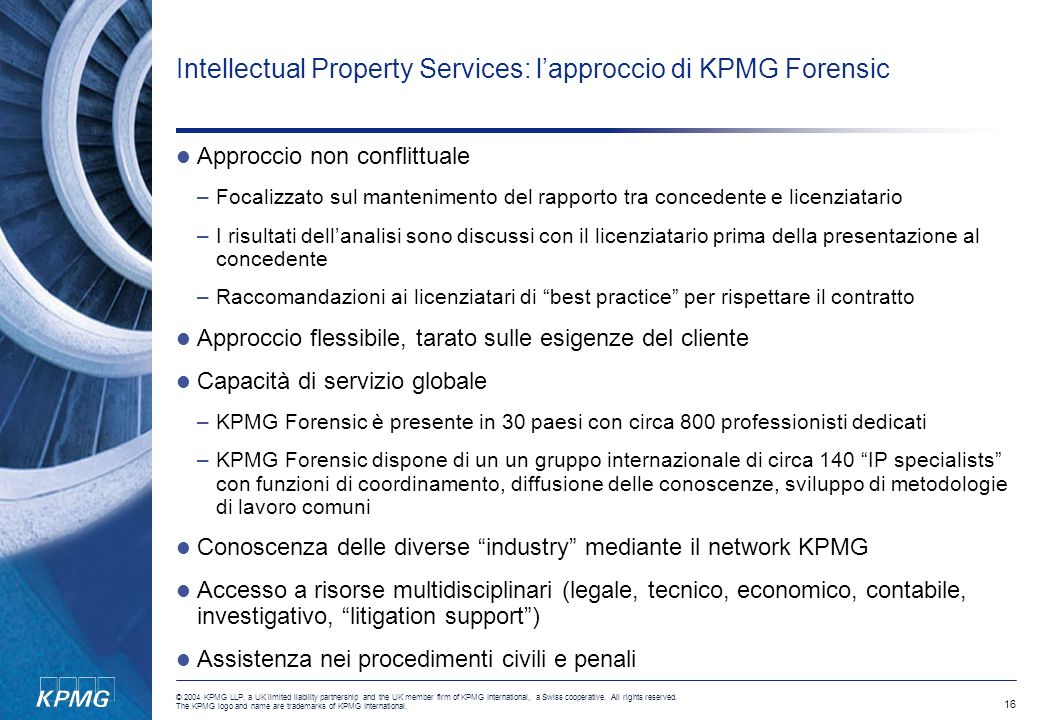 16 © 2004 KPMG LLP, a UK limited liability partnership and the UK member firm of KPMG International, a Swiss cooperative. All rights reserved. The KPM
