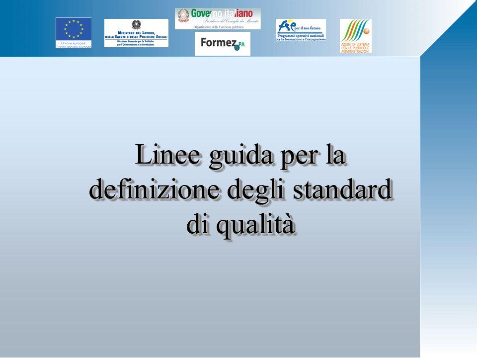 Linee guida per la definizione degli standard di qualità