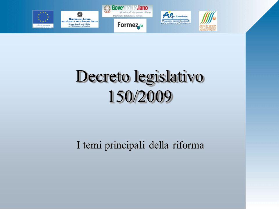 Decreto legislativo 150/2009 I temi principali della riforma
