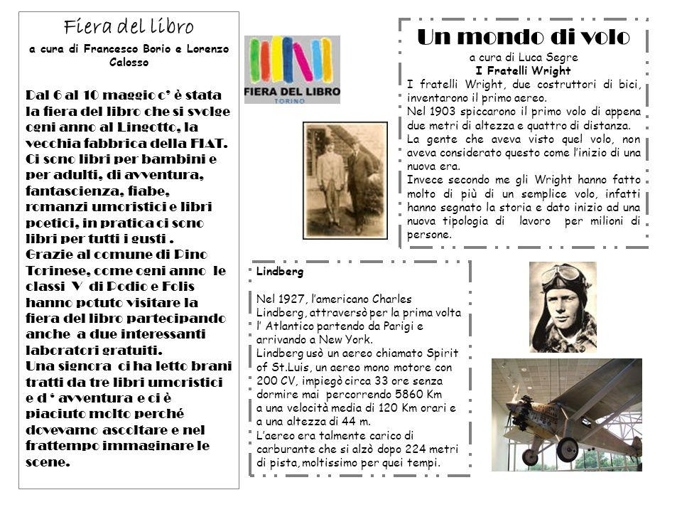 Fiera del libro a cura di Francesco Borio e Lorenzo Calosso Dal 6 al 10 maggio c è stata la fiera del libro che si svolge ogni anno al Lingotto, la ve