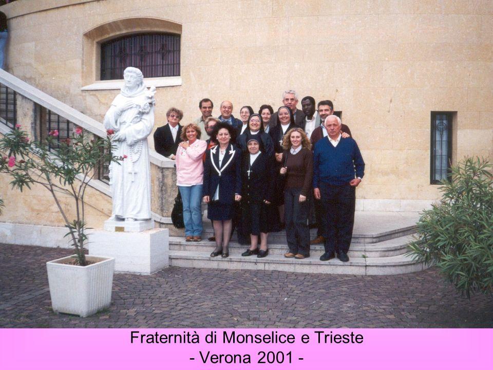 Fraternità di Monselice e Trieste - Verona 2001 -