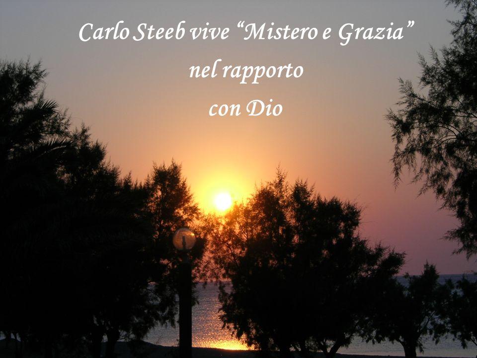 Carlo Steeb vive Mistero e Grazia nel rapporto con Dio