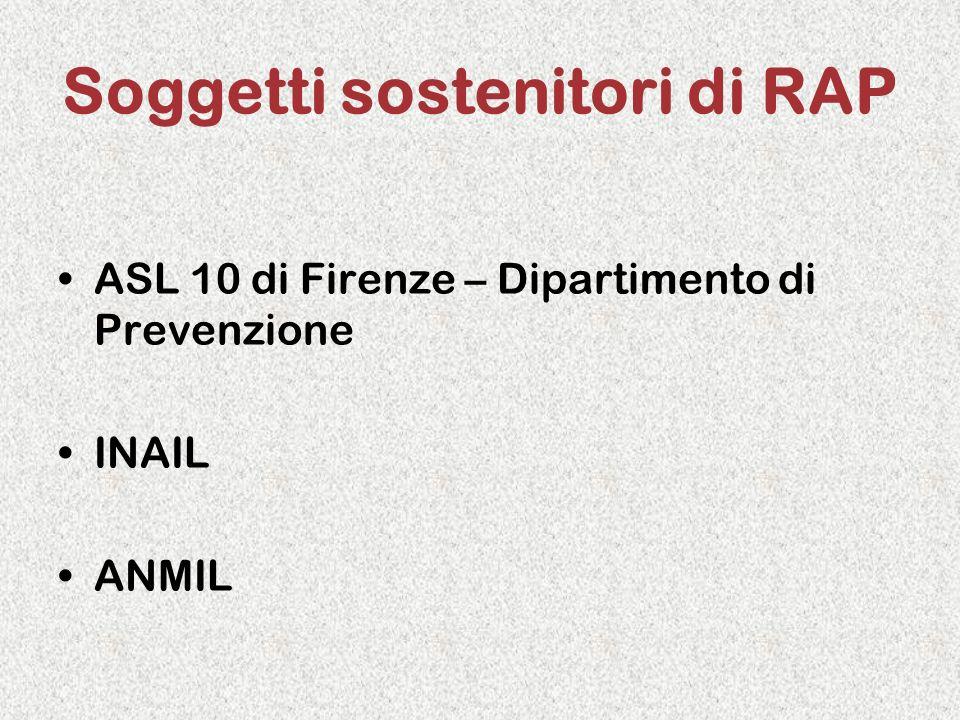Soggetti sostenitori di RAP ASL 10 di Firenze – Dipartimento di Prevenzione INAIL ANMIL
