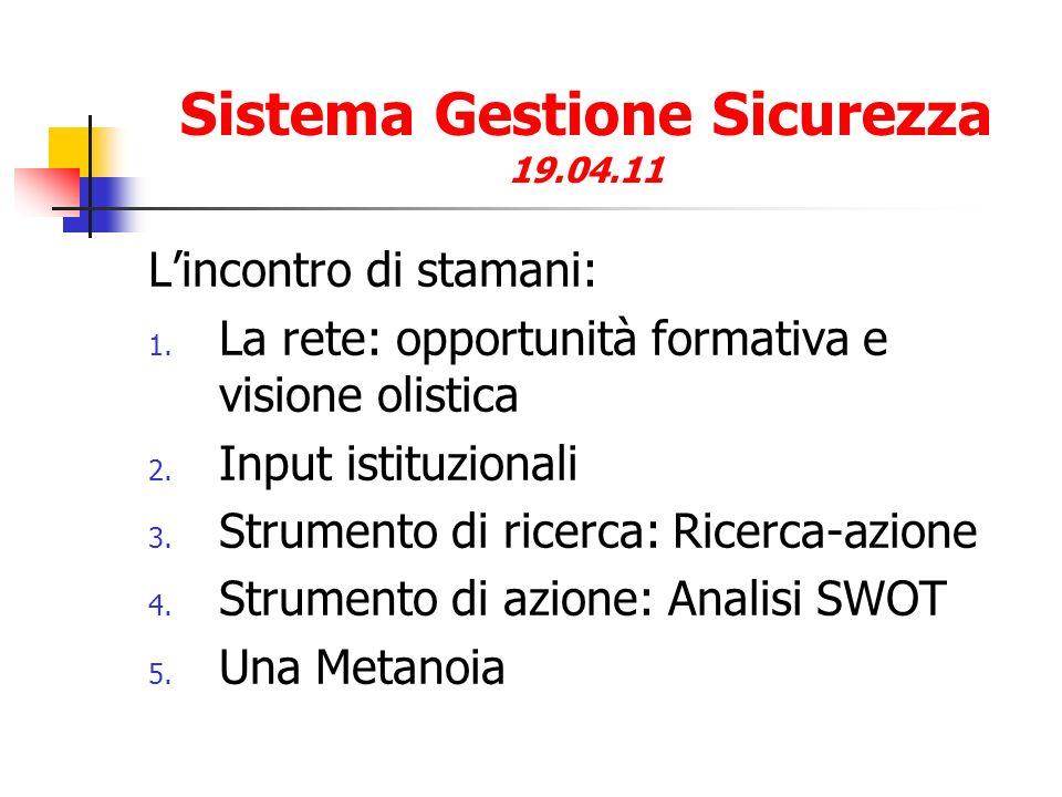 Sistema Gestione Sicurezza Input istituzionali Comma 7.