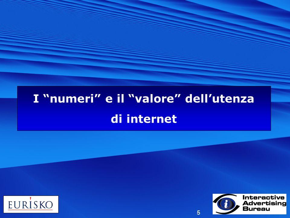 5 I numeri e il valore dellutenza di internet