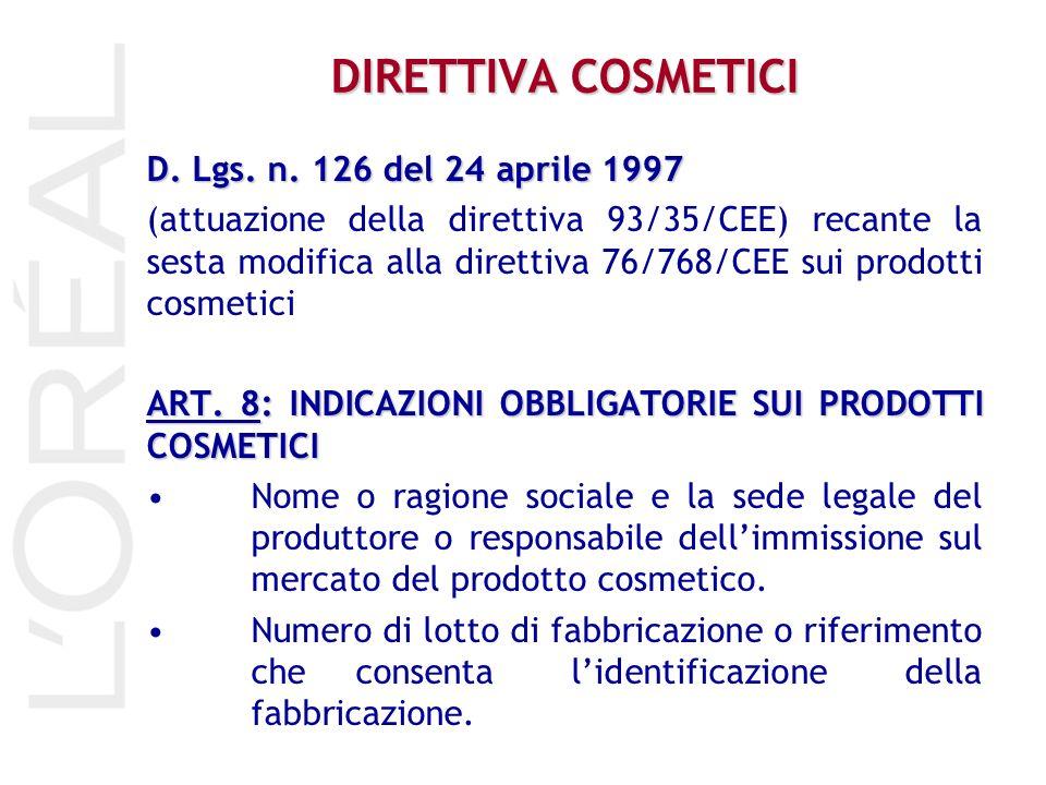D. Lgs. n. 126 del 24 aprile 1997 (attuazione della direttiva 93/35/CEE) recante la sesta modifica alla direttiva 76/768/CEE sui prodotti cosmetici AR