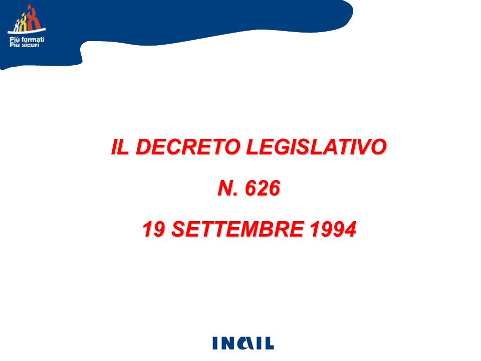 IL DECRETO LEGISLATIVO N. 626 19 SETTEMBRE 1994