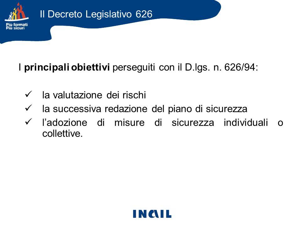 I principali obiettivi perseguiti con il D.lgs. n.